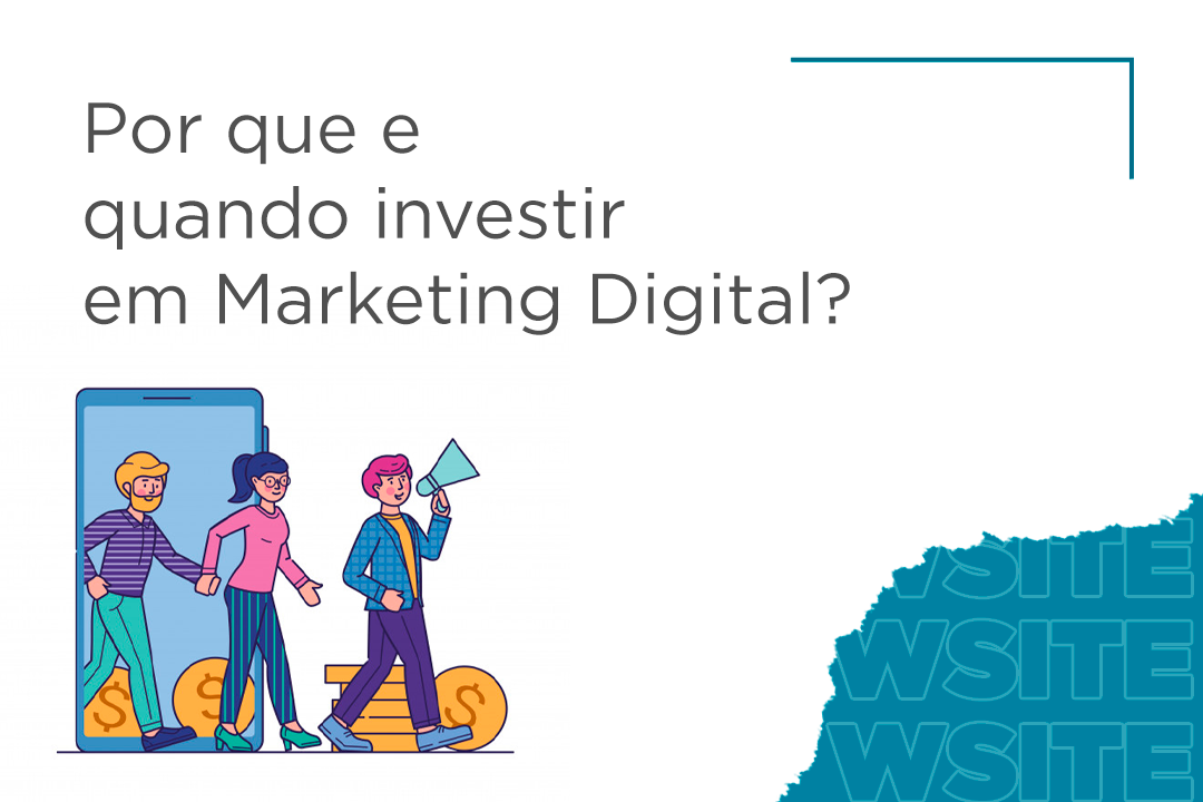 5 motivos excelentes para investir em Marketing Digital