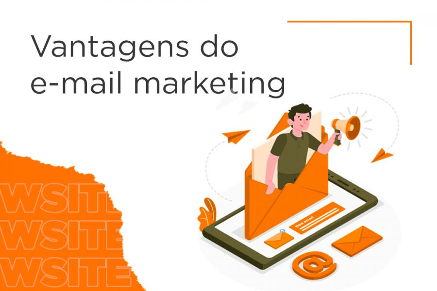 4 principais benefícios do e-mail marketing