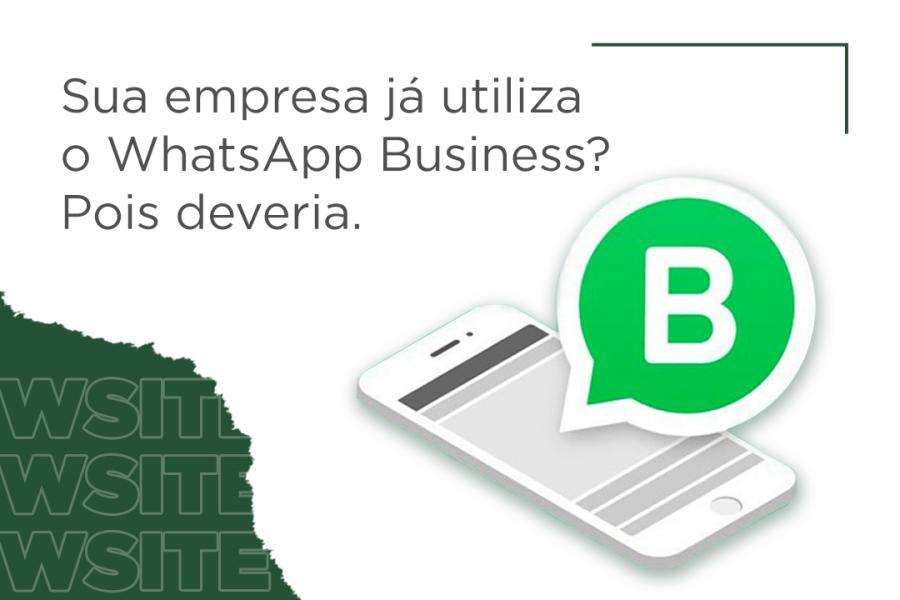 Como usar o WhatsApp Business para manter suas vendas