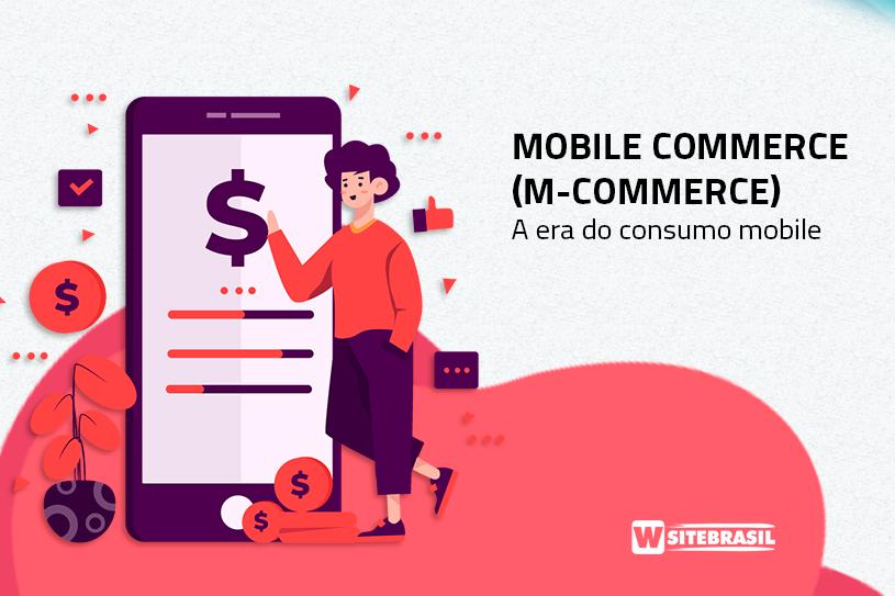 O que é m-commerce e qual é a diferença dele para e-commerce?